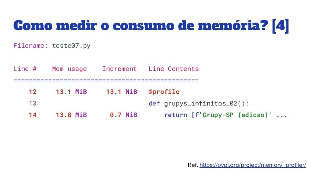 Como medir o consumo de memória? [4] Filename: ...