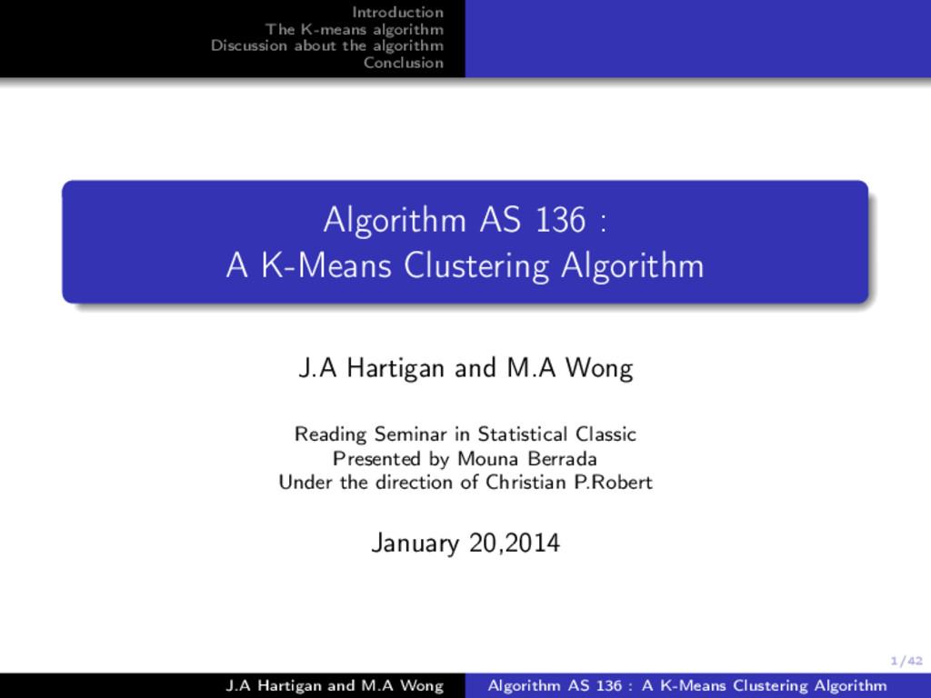 1/42 Introduction The K-means algorithm Discuss...