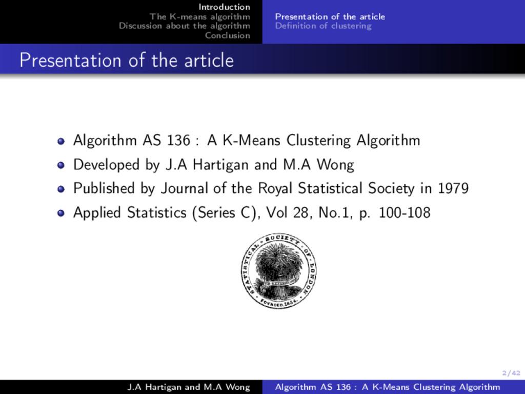2/42 Introduction The K-means algorithm Discuss...