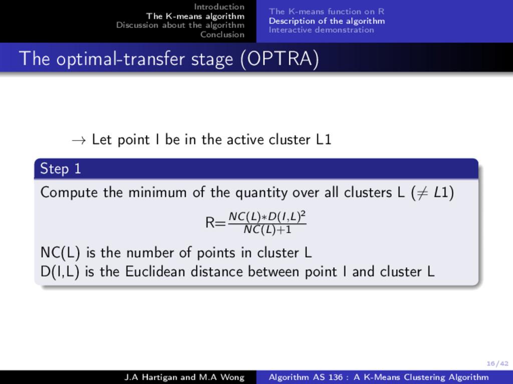 16/42 Introduction The K-means algorithm Discus...