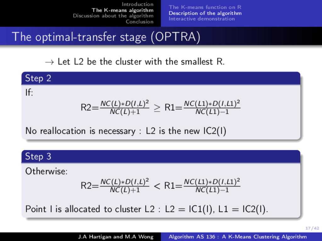 17/42 Introduction The K-means algorithm Discus...