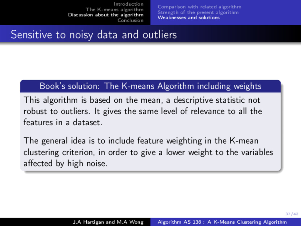 37/42 Introduction The K-means algorithm Discus...