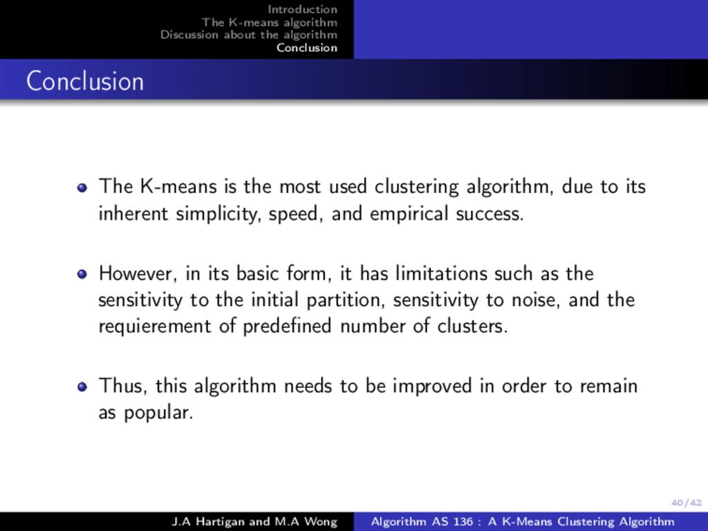 40/42 Introduction The K-means algorithm Discus...