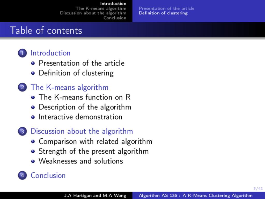 5/42 Introduction The K-means algorithm Discuss...
