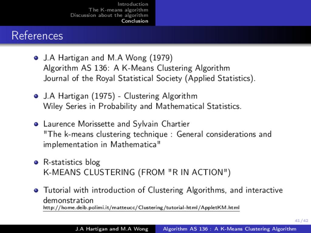 41/42 Introduction The K-means algorithm Discus...