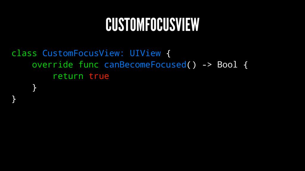 CUSTOMFOCUSVIEW class CustomFocusView: UIView {...