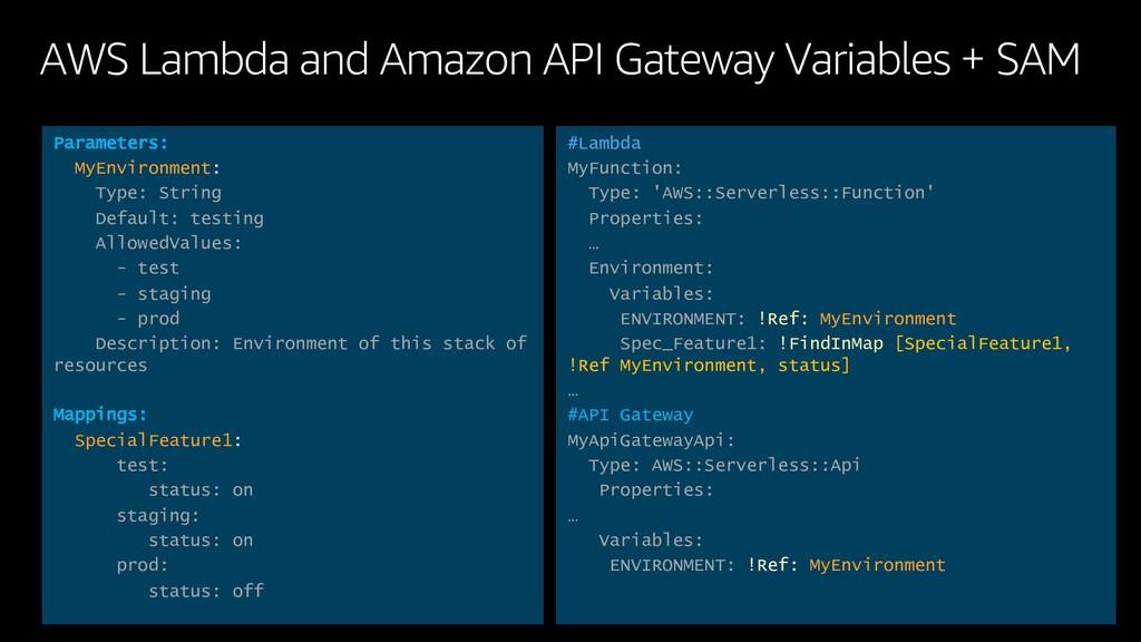 AWS Lambda and Amazon API Gateway Variables + S...