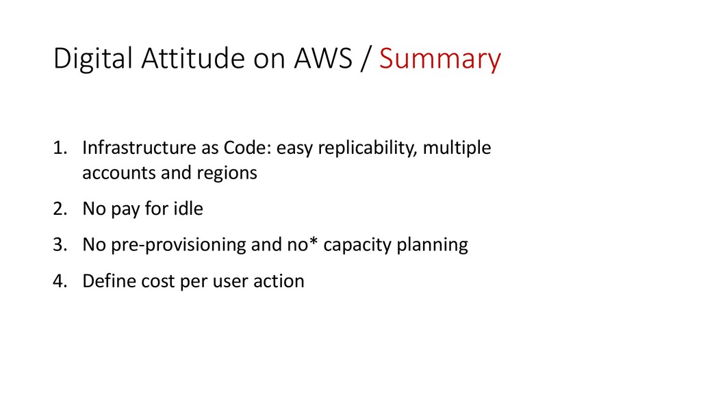 Digital Attitude on AWS / Summary 1. Infrastruc...