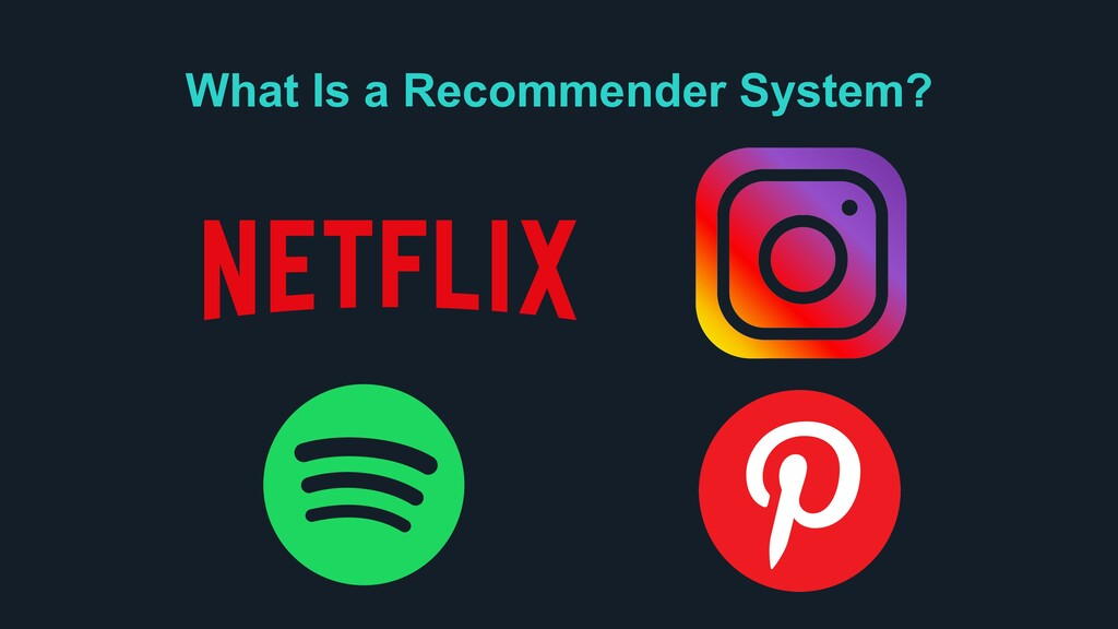 What Is a Recommender System?