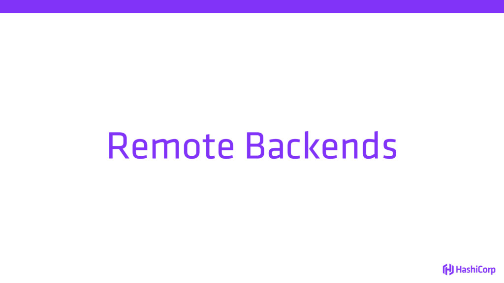 Remote Backends