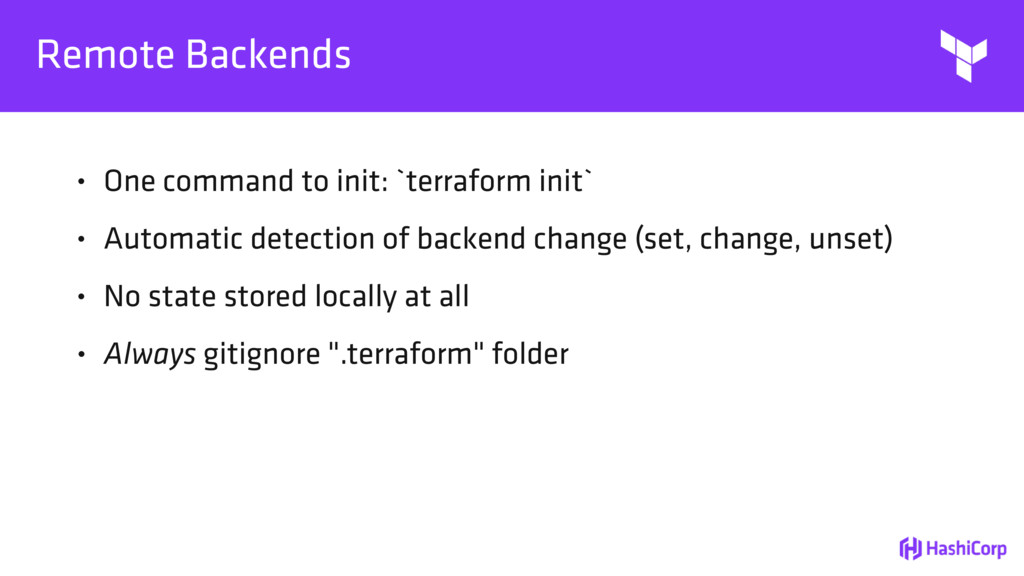 Remote Backends • One command to init: `terrafo...