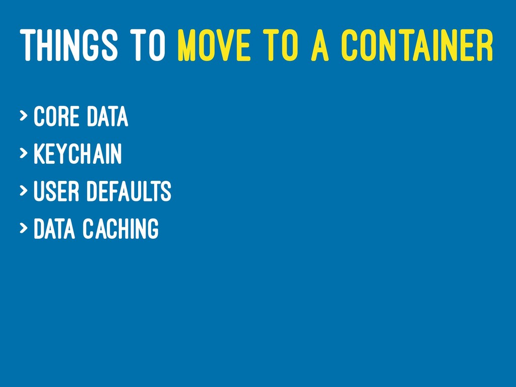 THINGS TO MOVE TO A CONTAINER > Core Data > Key...