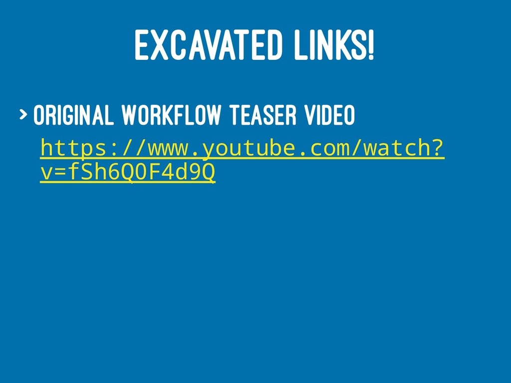 EXCAVATED LINKS! > Original Workflow Teaser vid...