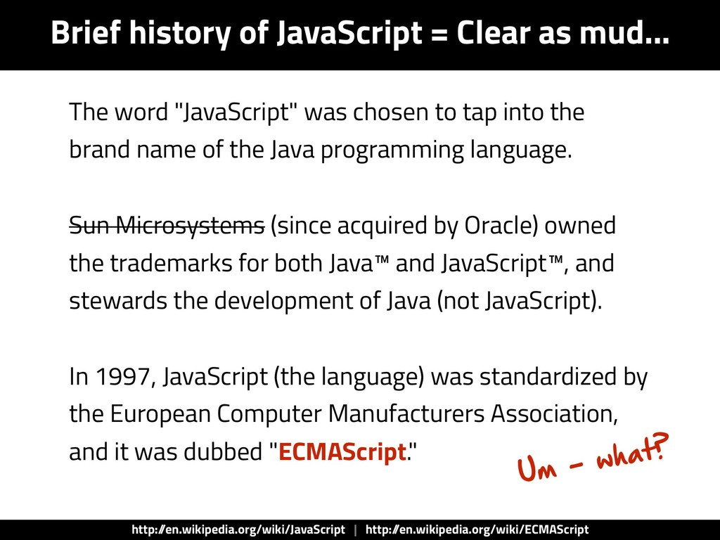 "The word ""JavaScript"" was chosen to tap into th..."