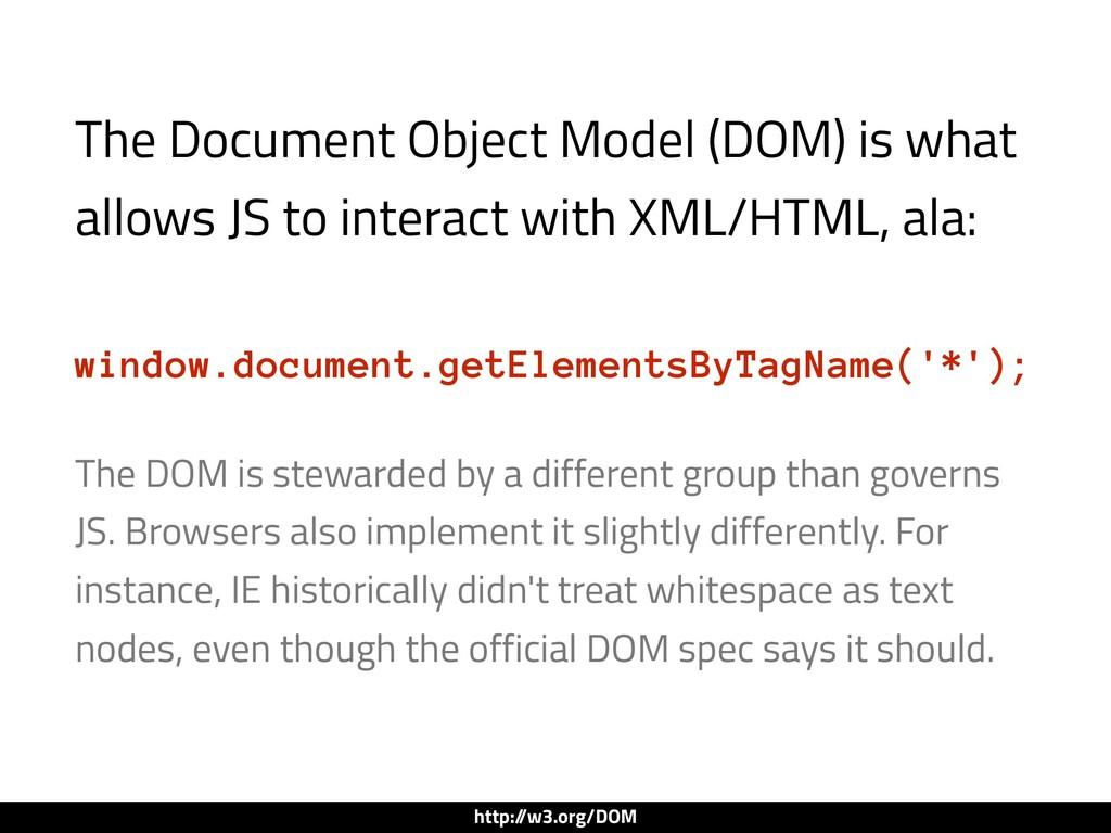 The Document Object Model (DOM) is what allows ...