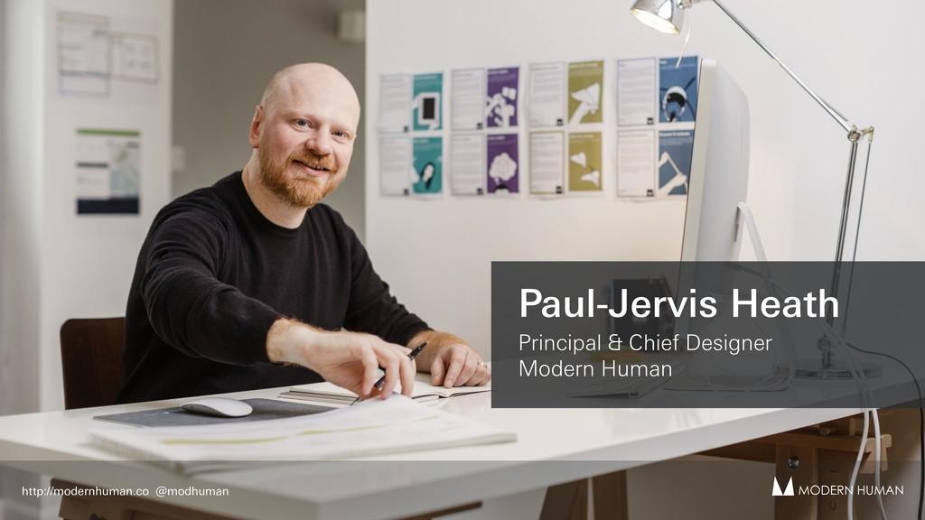 Paul-Jervis Heath Principal & Chief Designer Mo...