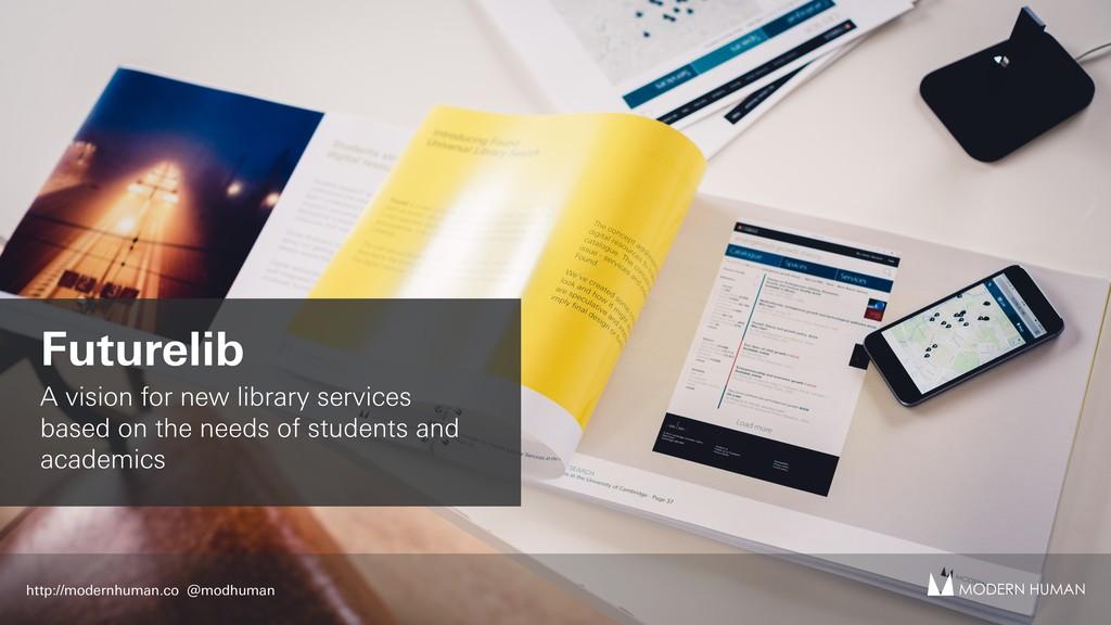 Futurelib A vision for new library services bas...