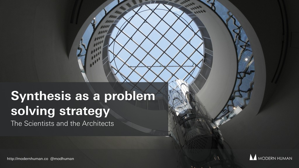 Synthesis as a problem solving strategy The Sci...