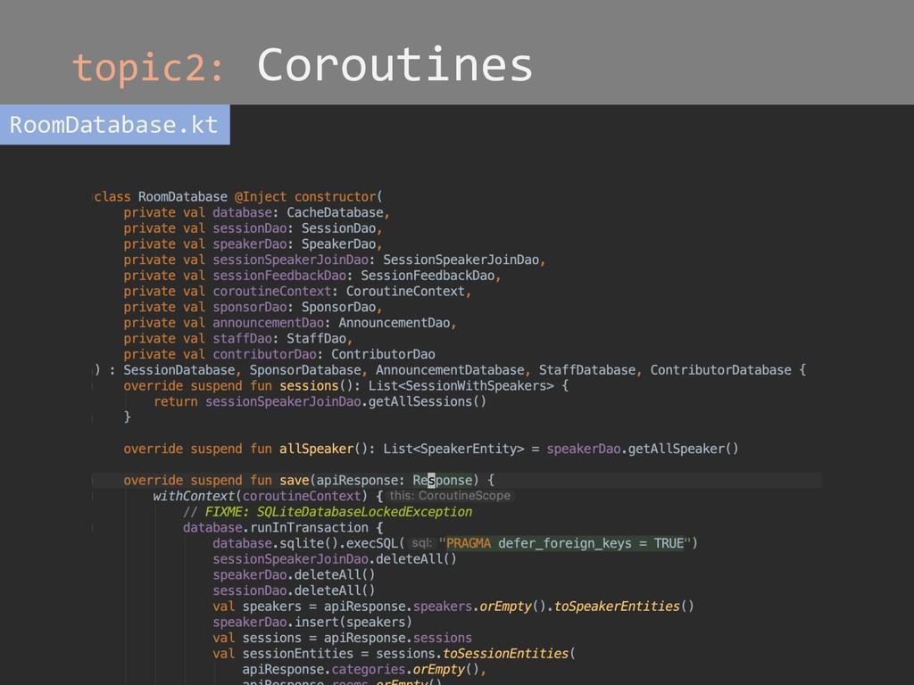 topic2: Coroutines RoomDatabase.kt