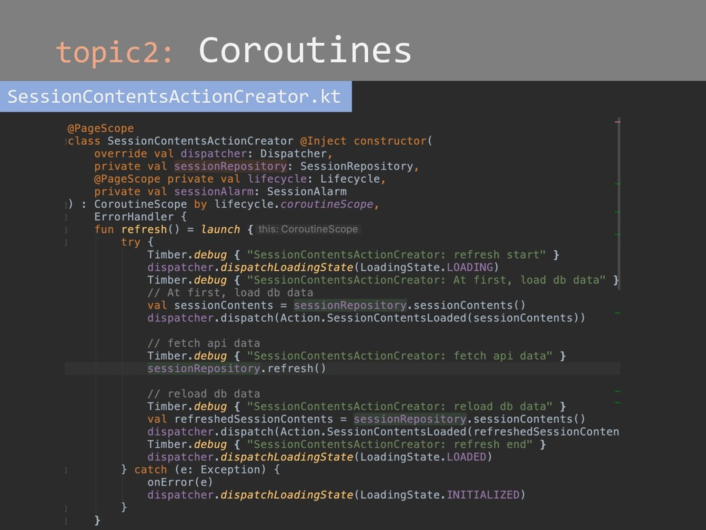topic2: Coroutines SessionContentsActionCreator...