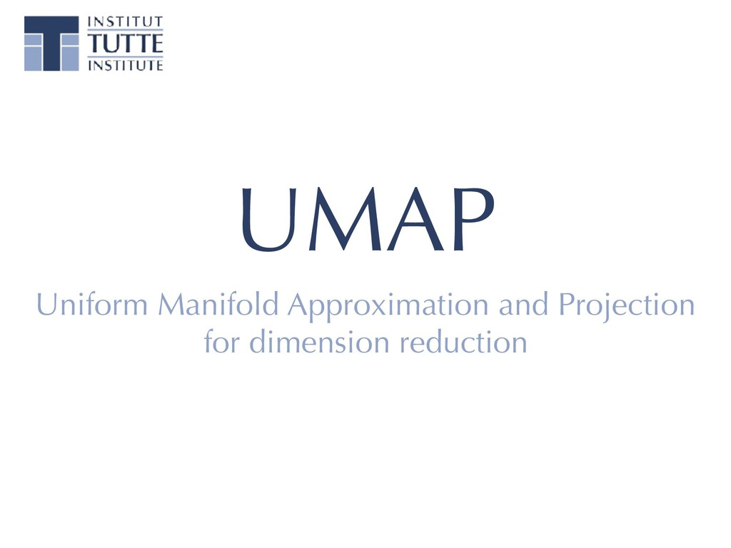 UMAP Uniform Manifold Approximation and Project...