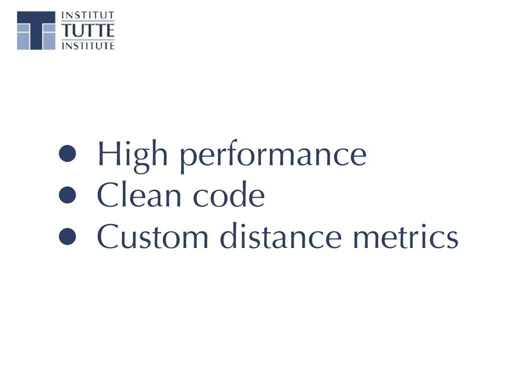 • High performance • Clean code • Custom distan...