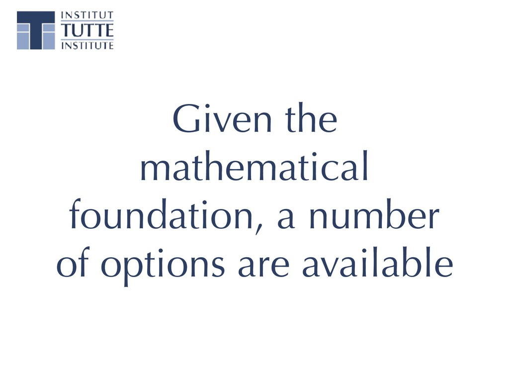 Given the mathematical foundation, a number of ...