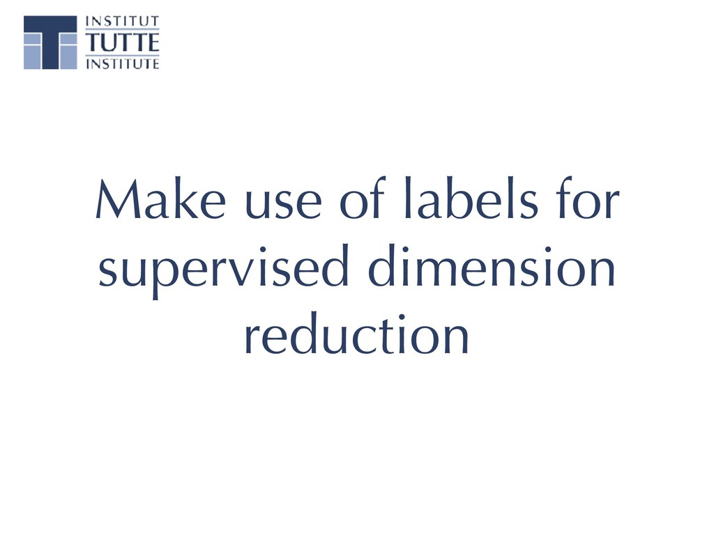 Make use of labels for supervised dimension red...