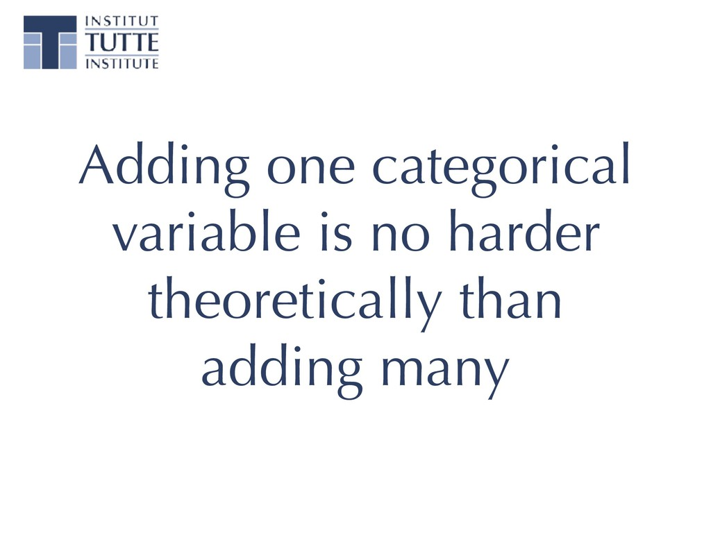 Adding one categorical variable is no harder th...