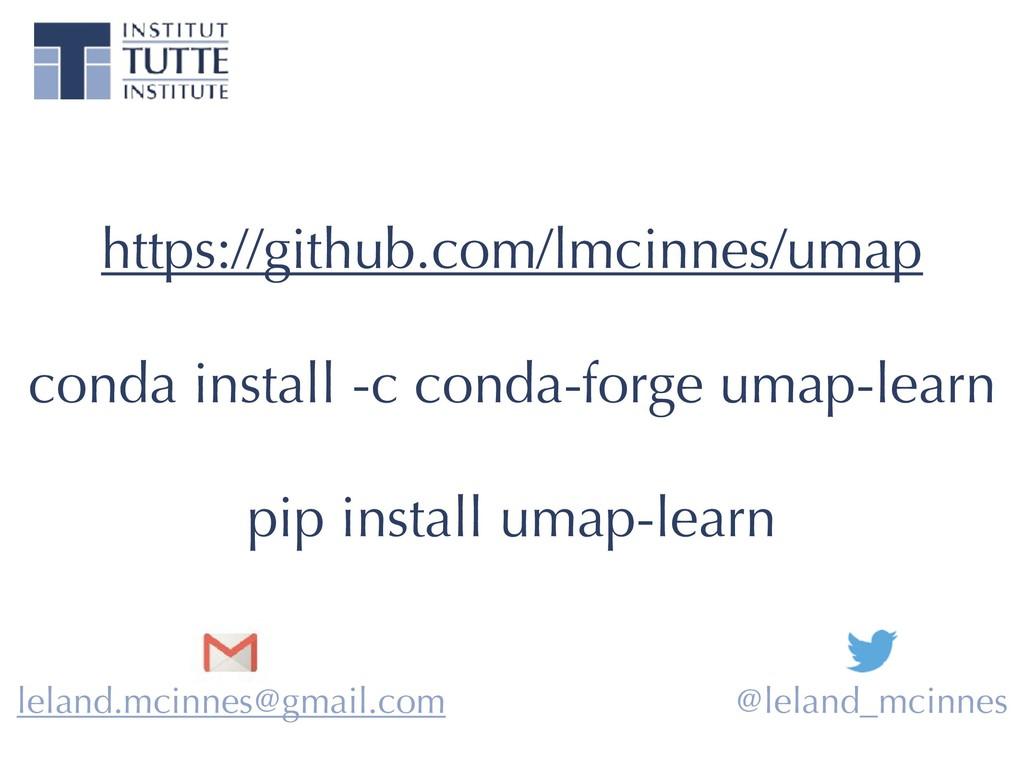 https://github.com/lmcinnes/umap conda install ...