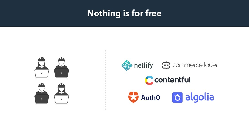 Nothing is for free