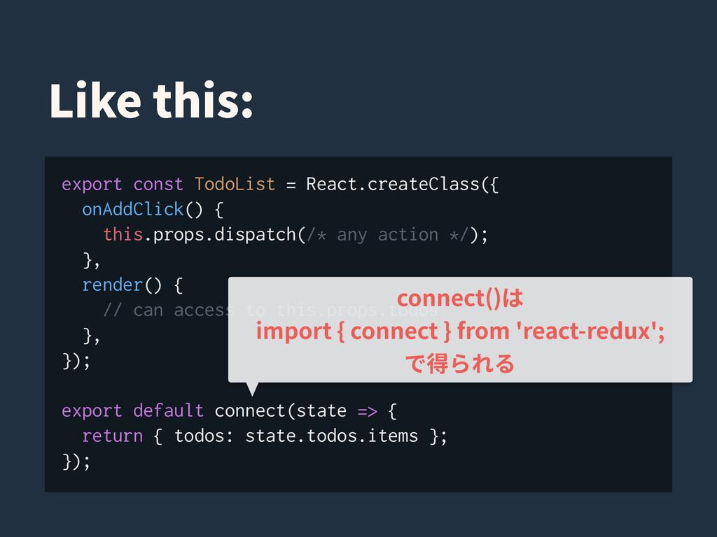 export const TodoList = React.createClass({ onA...
