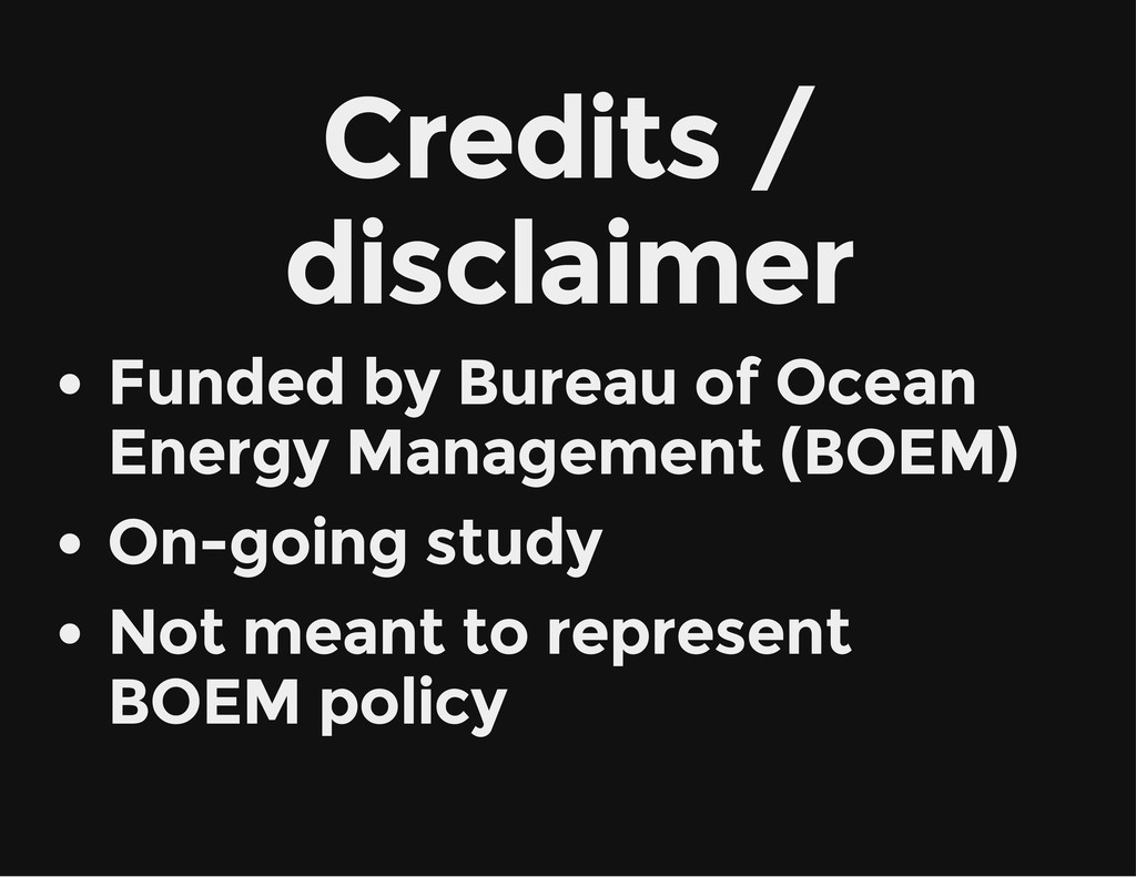 Credits / disclaimer Funded by Bureau of Ocean ...