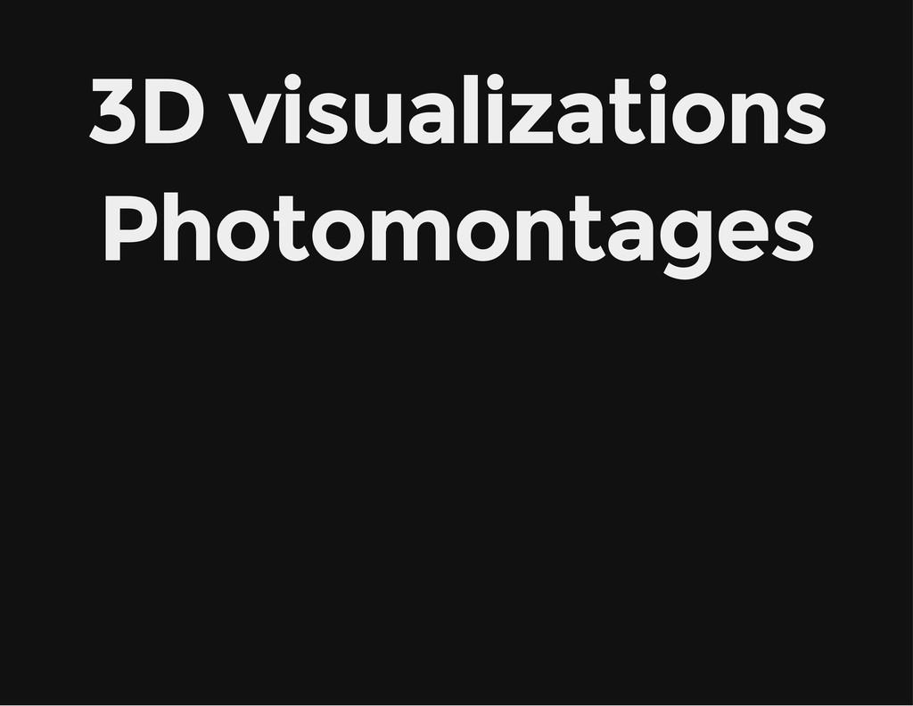 3D visualizations Photomontages