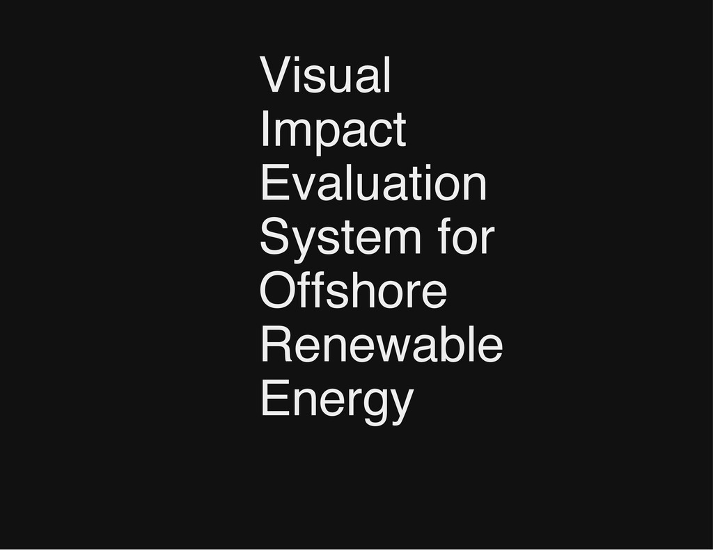 Visual Impact Evaluation System for Offshore Re...