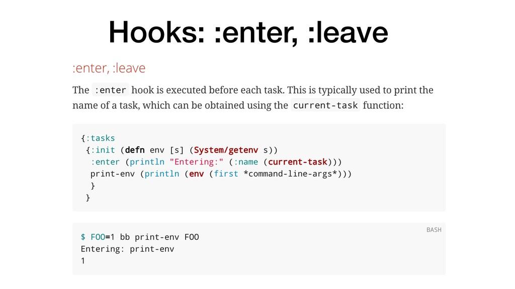 Hooks: :enter, :leave