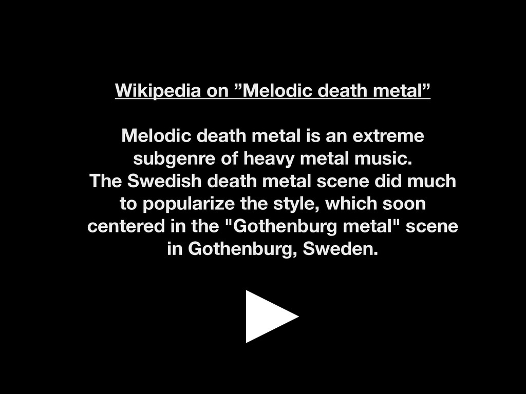 "Wikipedia on ""Melodic death metal"" ! Melodic de..."