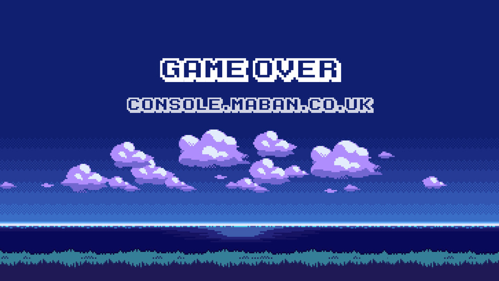 GAME OVER CONSOLE.MABAN.CO.UK