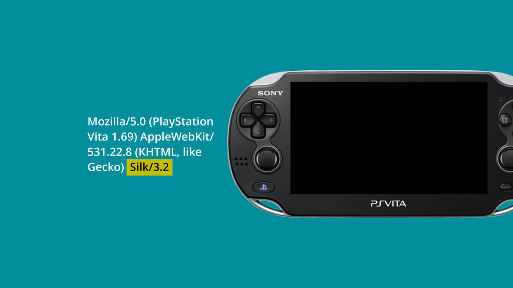 Mozilla/5.0 (PlayStation Vita 1.69) AppleWebKit...