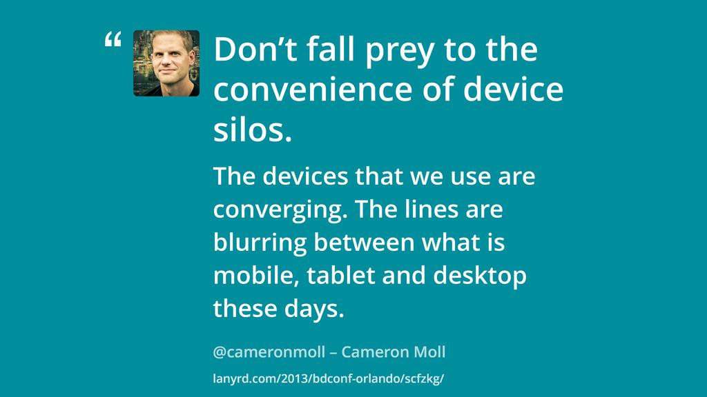 """ @cameronmoll – Cameron Moll Don't fall prey t..."