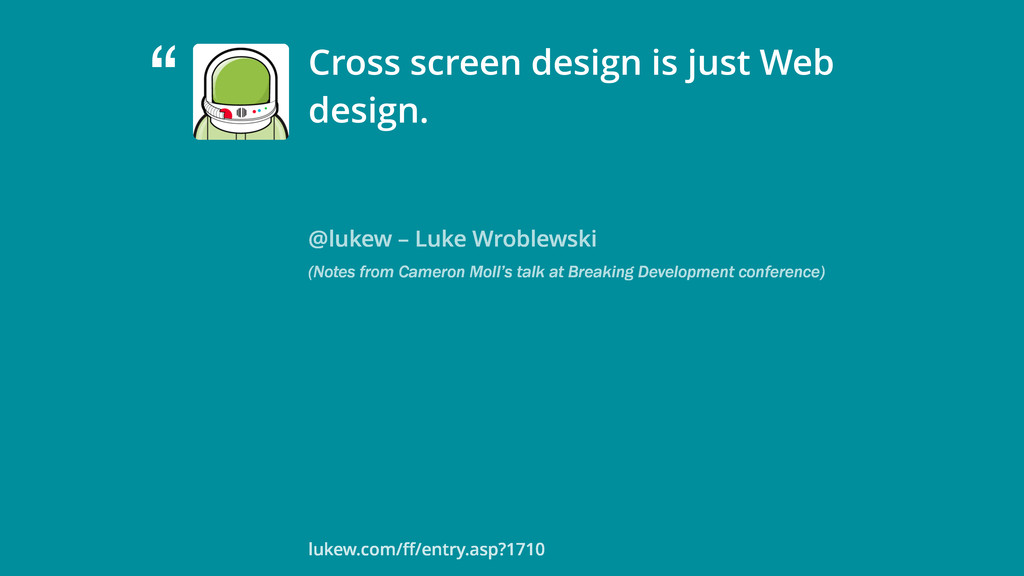 """ @lukew – Luke Wroblewski (Notes from Cameron ..."