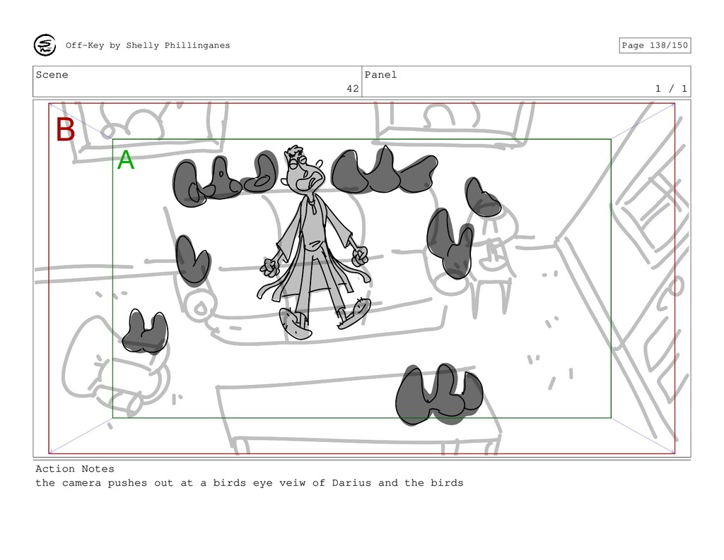 Scene 42 Panel 1 / 1 Action Notes the camera pu...