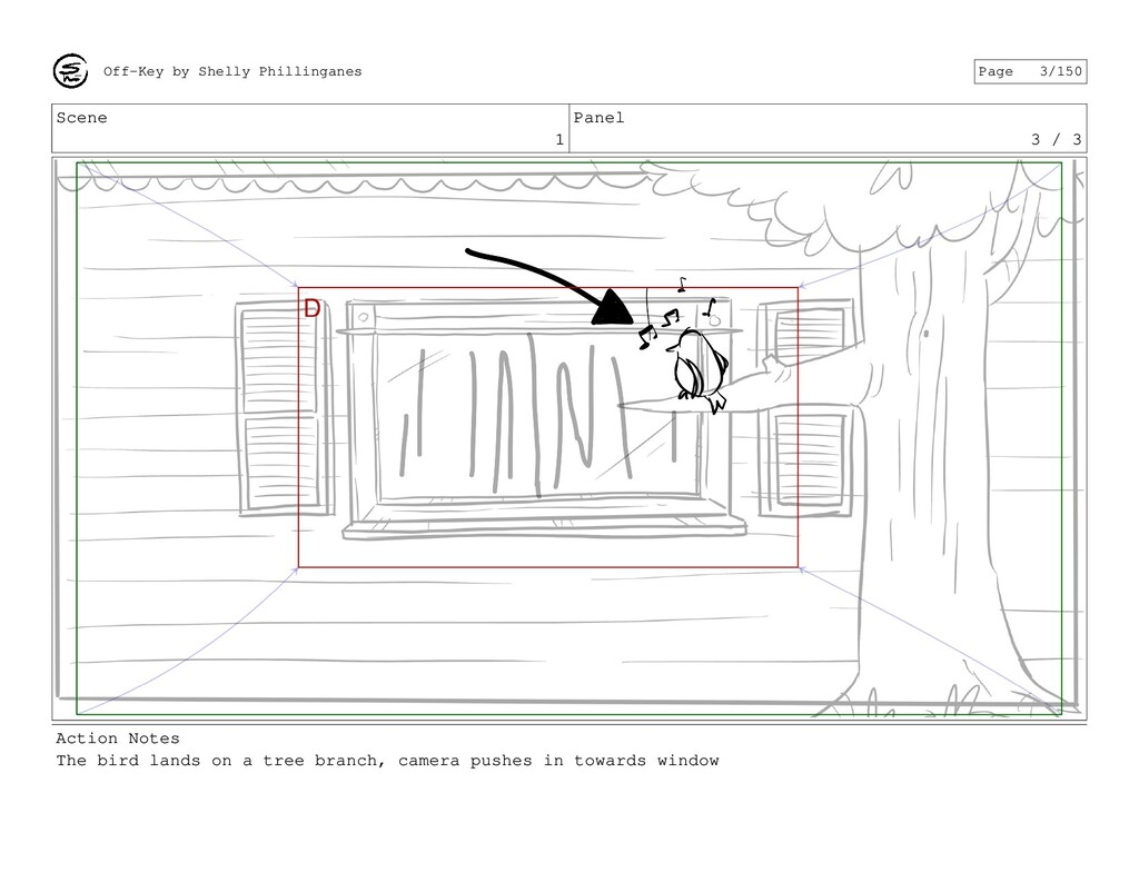 Scene 1 Panel 3 / 3 Action Notes The bird lands...