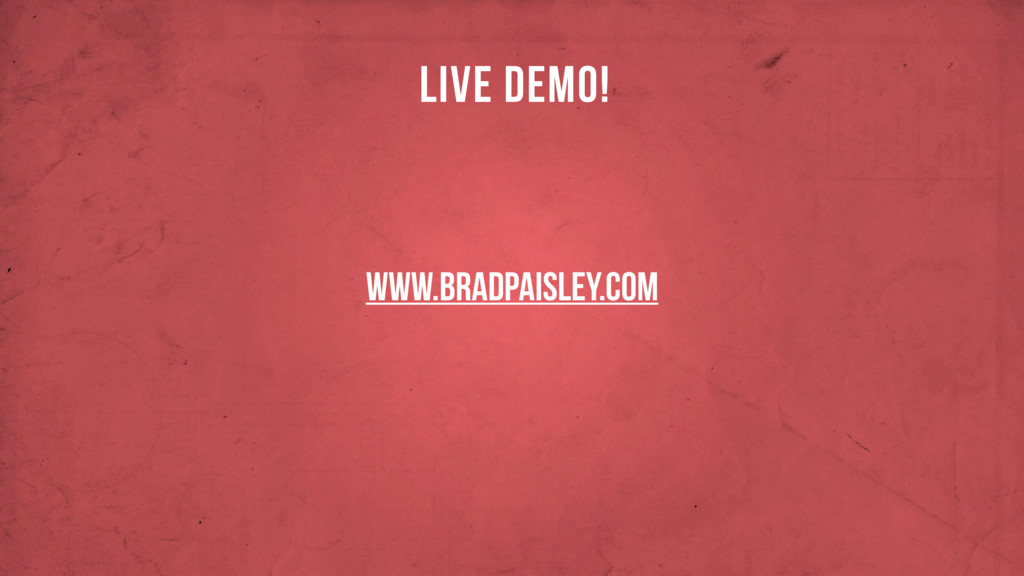 www.BRADPAISLEY.COM LIVE DEMO!