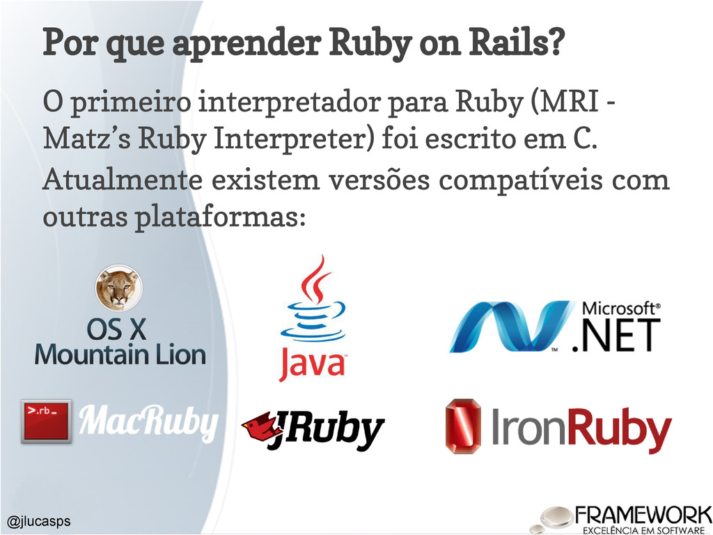 Por que aprender Ruby on Rails? O primeiro inte...