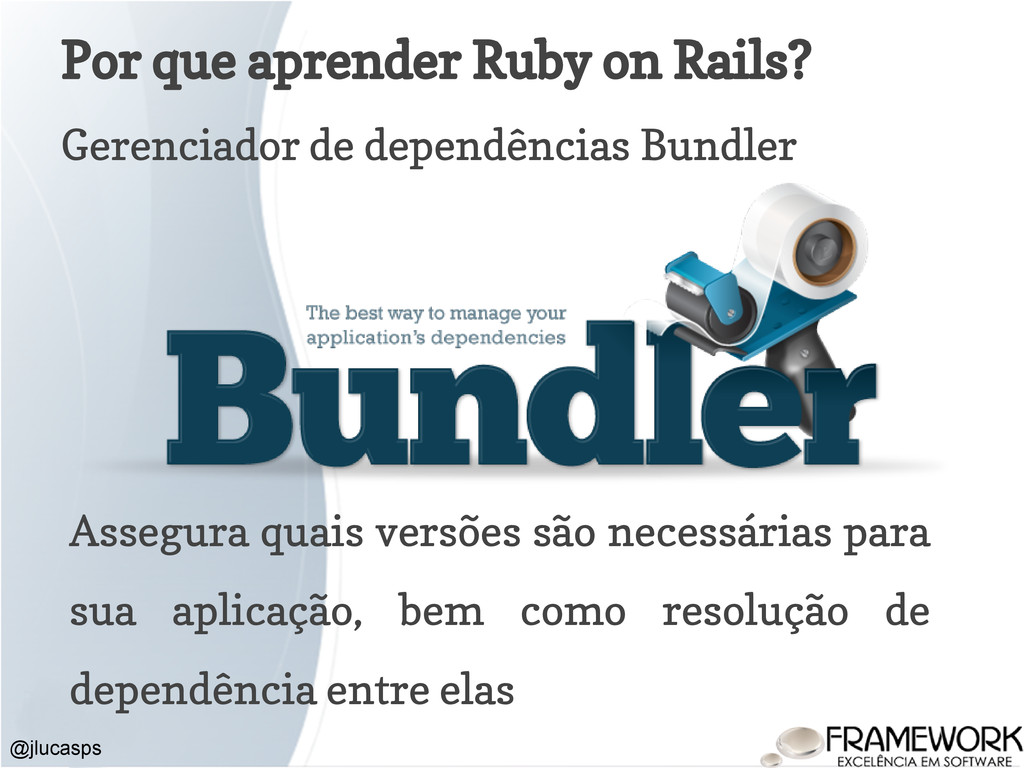 Por que aprender Ruby on Rails? Gerenciador de ...