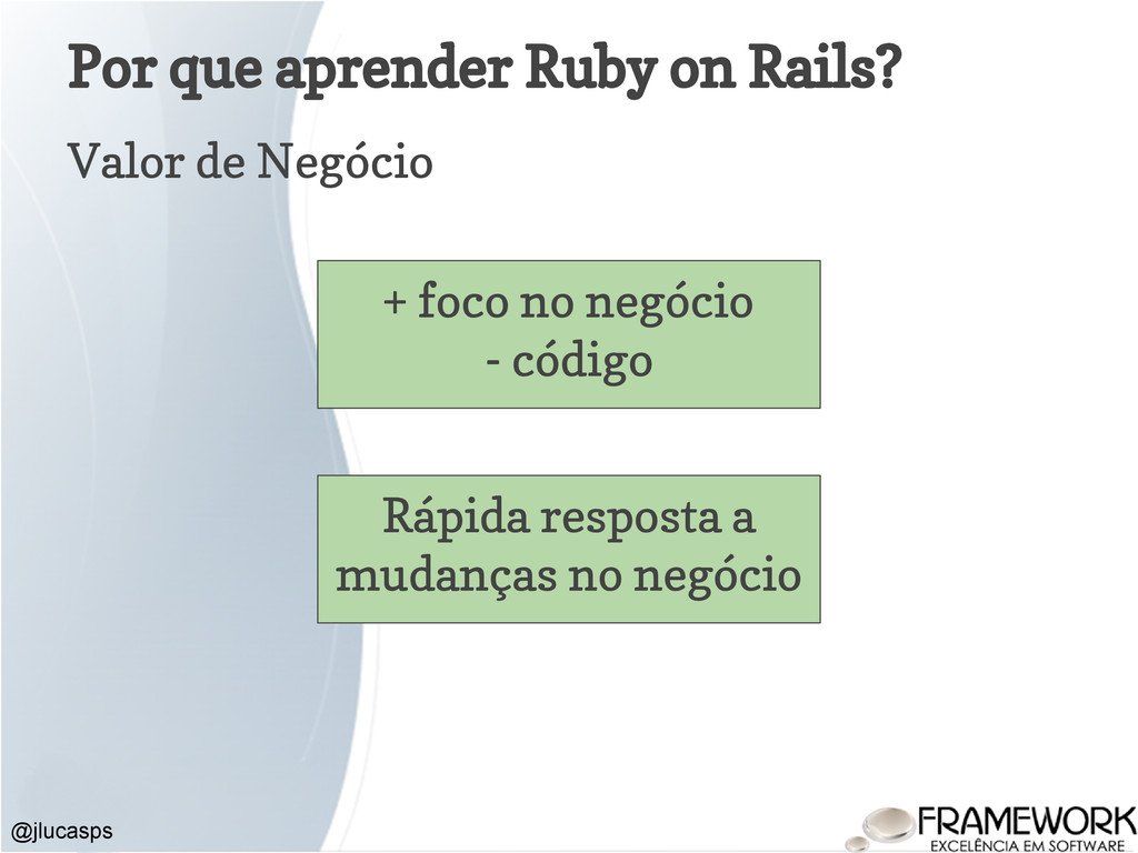 Por que aprender Ruby on Rails? Valor de Negóci...