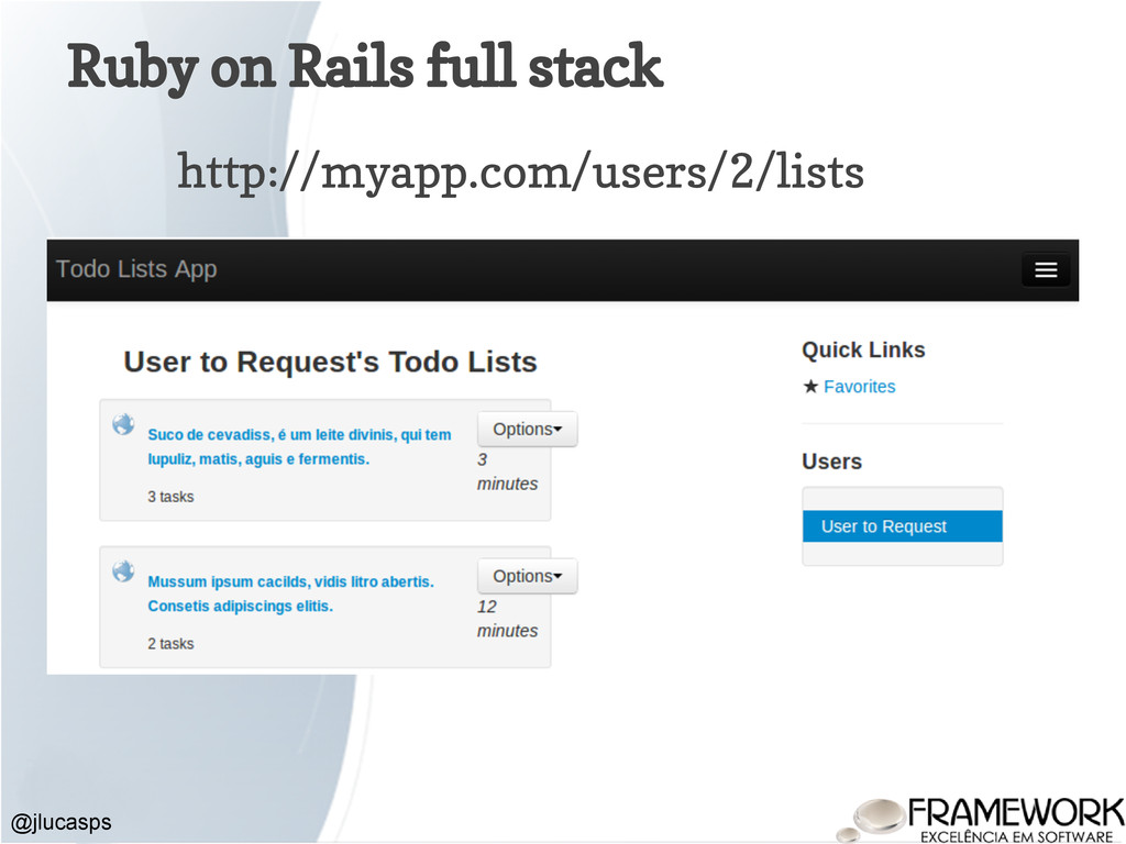 Ruby on Rails full stack @jlucasps http://myapp...