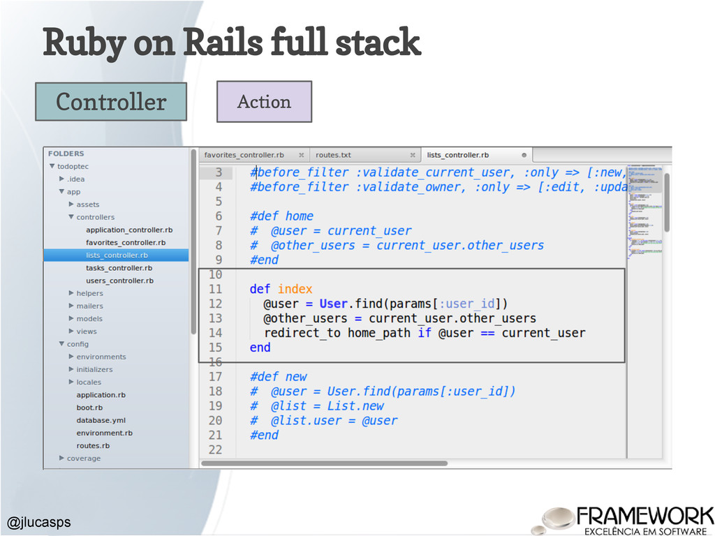 Ruby on Rails full stack @jlucasps Controller A...