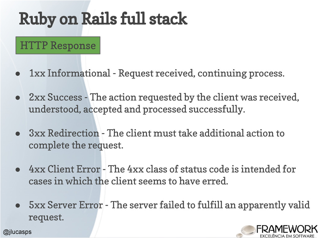 Ruby on Rails full stack @jlucasps HTTP Respons...